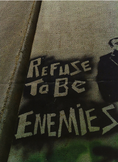 Refuse to be Enemies